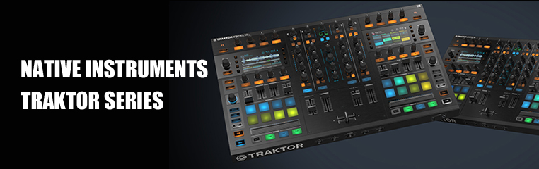 ■= NATIVE INSTRUMENTS TRAKTOR シリーズ