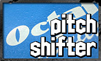 PITCH SHIFTER/OCTABER