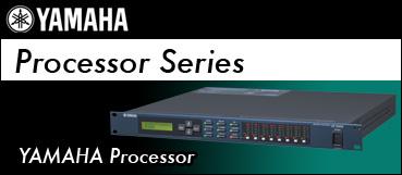 YAMAHA Processor[ プロセッサー ]