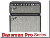 Bassman Pro Series