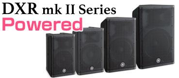 DXR mkIIシリーズ [ Powerd Speaker ]