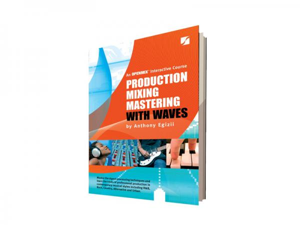 WAVES ( ウェイブス ) Production Mixing Mastering with Waves(日本語版)【 書籍 】