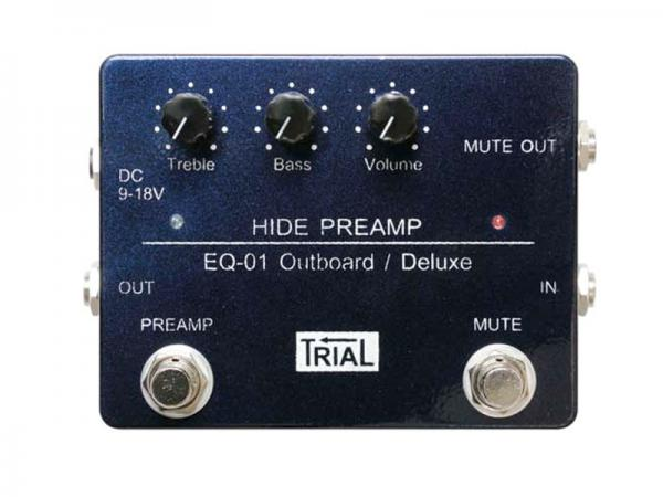 TRIAL ( トライアル ) HIDE PREAMP EQ-01 Outboad / Deluxe