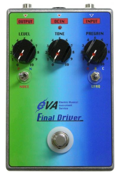 EVA Final Driver 【究極のリアルサウンドドライヴペダル発売 ! 】