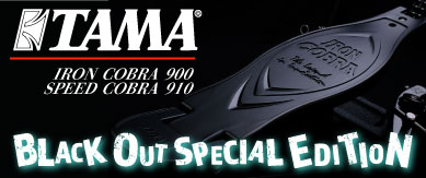 TAMA BLACKOUT SPECIAL EDITION